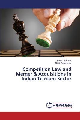 Competition Law and Merger & Acquisitions in Indian Telecom Sector
