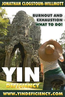 Yin Deficiency - Burnout and Exhaustion