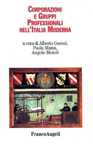 Corporazioni e gruppi professionali nell'Italia moderna