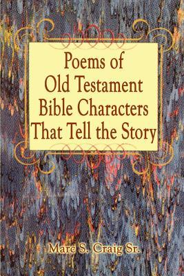 Poems of Old Testament Bible Characters That Tell the Story