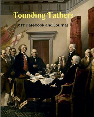 Founding Fathers 2017 Datebook and Journal  8x10