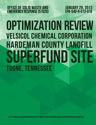 Optimization Review Velsicol Chemical Corporation Hardeman County Landfill Superfund Site