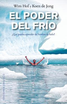 El poder del frío/ The Way of the Iceman