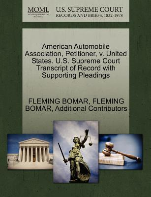 American Automobile Association, Petitioner, V. United States. U.S. Supreme Court Transcript of Record with Supporting Pleadings
