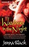 Watchers in the Nigh...