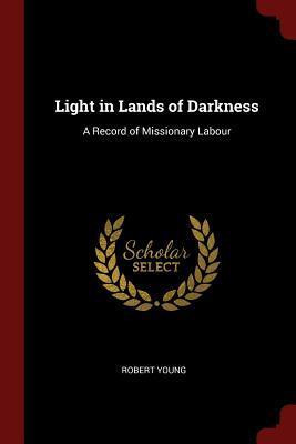 Light in Lands of Da...