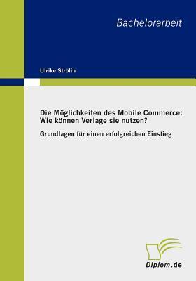 Die Moglichkeiten Des Mobile Commerce - Wie Konnen Verlage Sie Nutzen?