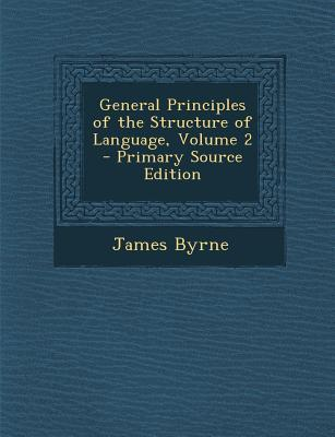 General Principles of the Structure of Language, Volume 2