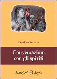 Conversazioni con gli spiriti