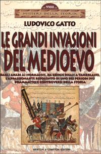 Le grandi invasioni del Medioevo