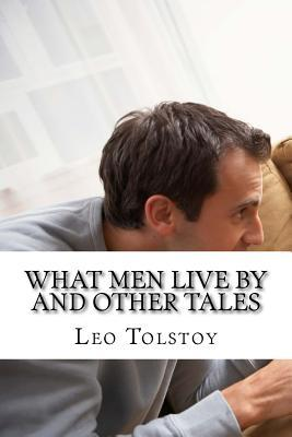 What Men Live by and...