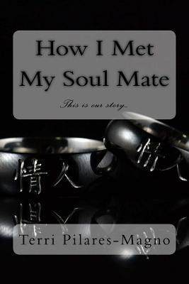 How I Met My Soul Mate