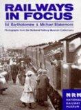 Railways in Focus