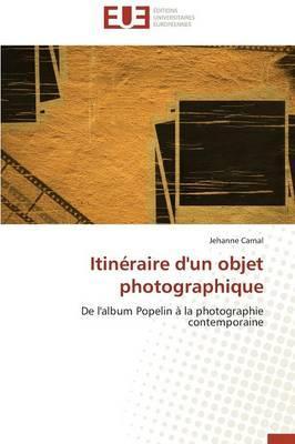 Itineraire d'un Objet Photographique