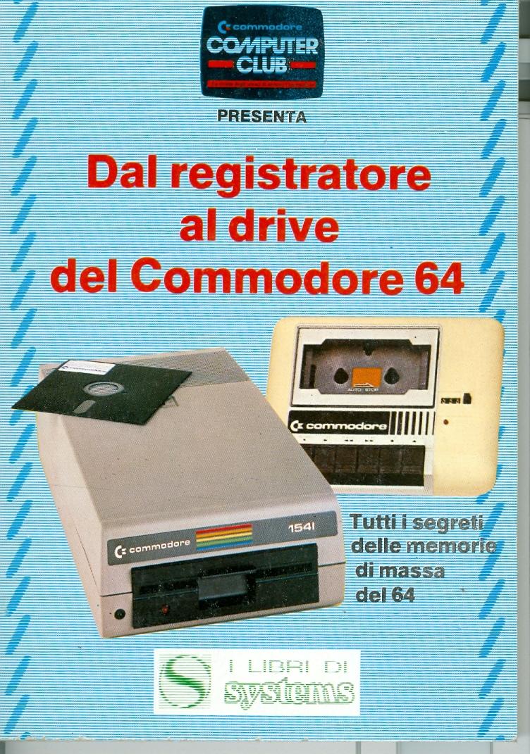 Dal registratore al drive del Commodore 64