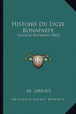 Histoire Du Lycee Bonaparte