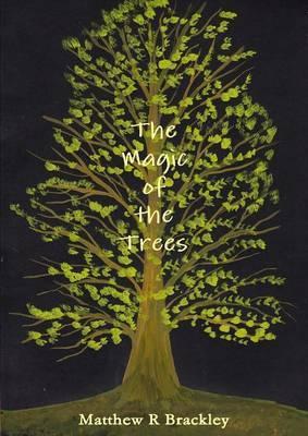 The Magic of the Tre...
