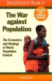 The War Against Population