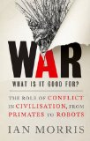 War: What is it good...