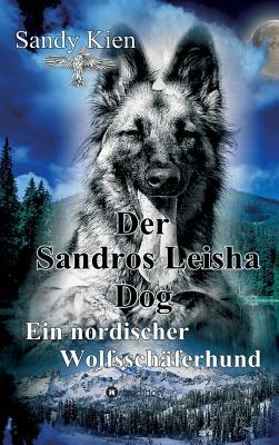 Der Sandros Leisha Dog