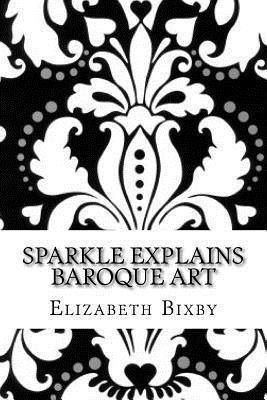 Sparkle Explains Baroque Art