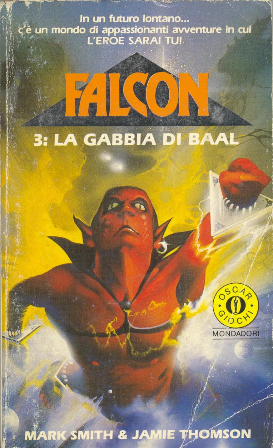 Falcon 3: la gabbia di Baal