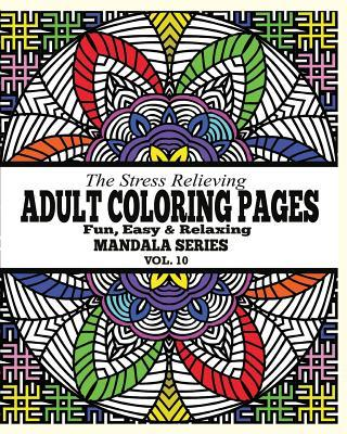 The Stress Relieving Adult Coloring Pages, Volume 10