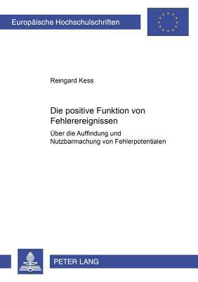 Die positive Funktion von Fehlerereignissen