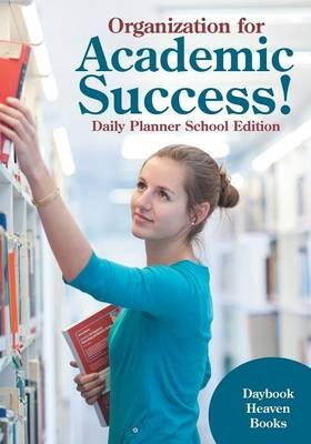 Organization for Academic Success! Daily Planner School Edition