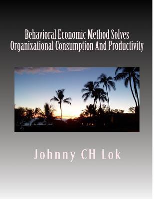 Behavioral Economic ...