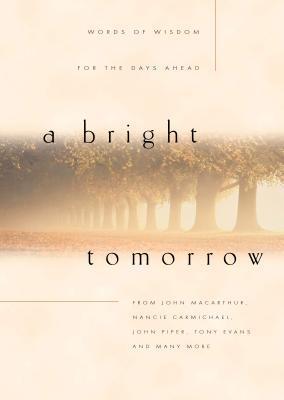 A Bright Tomorrow
