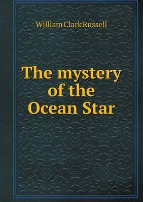 The Mystery of the Ocean Star