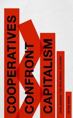 Cooperatives Confront Capitalism