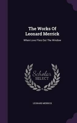 The Works of Leonard Merrick