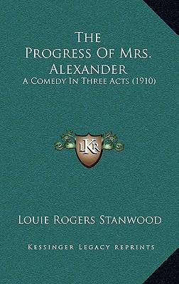 The Progress of Mrs. Alexander