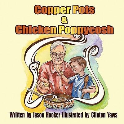 Copper Pots & Chicken Poppycosh