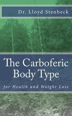 The Carboferic Body Type