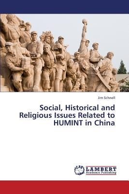 Social, Historical and Religious Issues Related to HUMINT in China