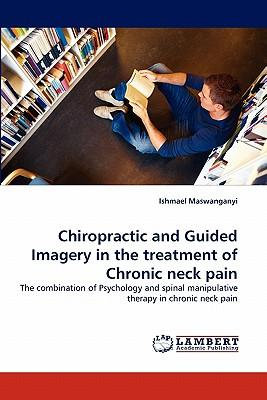 Chiropractic and Guided Imagery in the treatment of Chronic neck pain