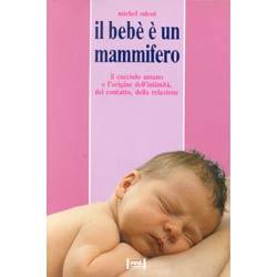 Il bebè è un mammi...