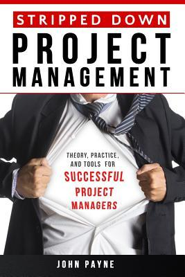 Stripped Down Project Management
