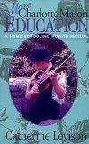 More Charlotte Mason Education