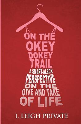 On the Okey Dokey Trail