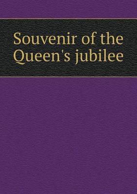 Souvenir of the Queen's Jubilee