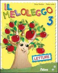 Il meloleggo. Per la 3ª classe elementare. Con espansione online