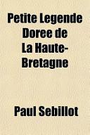 Petite Lgende Dore de La Haute-Bretagne