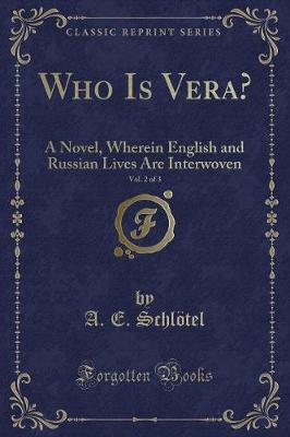 Who Is Vera?, Vol. 2 of 3