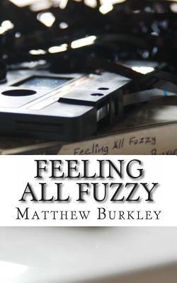 Feeling All Fuzzy