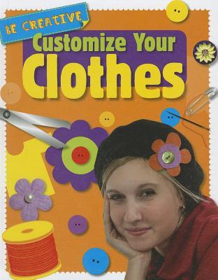 Customize Your Clothes