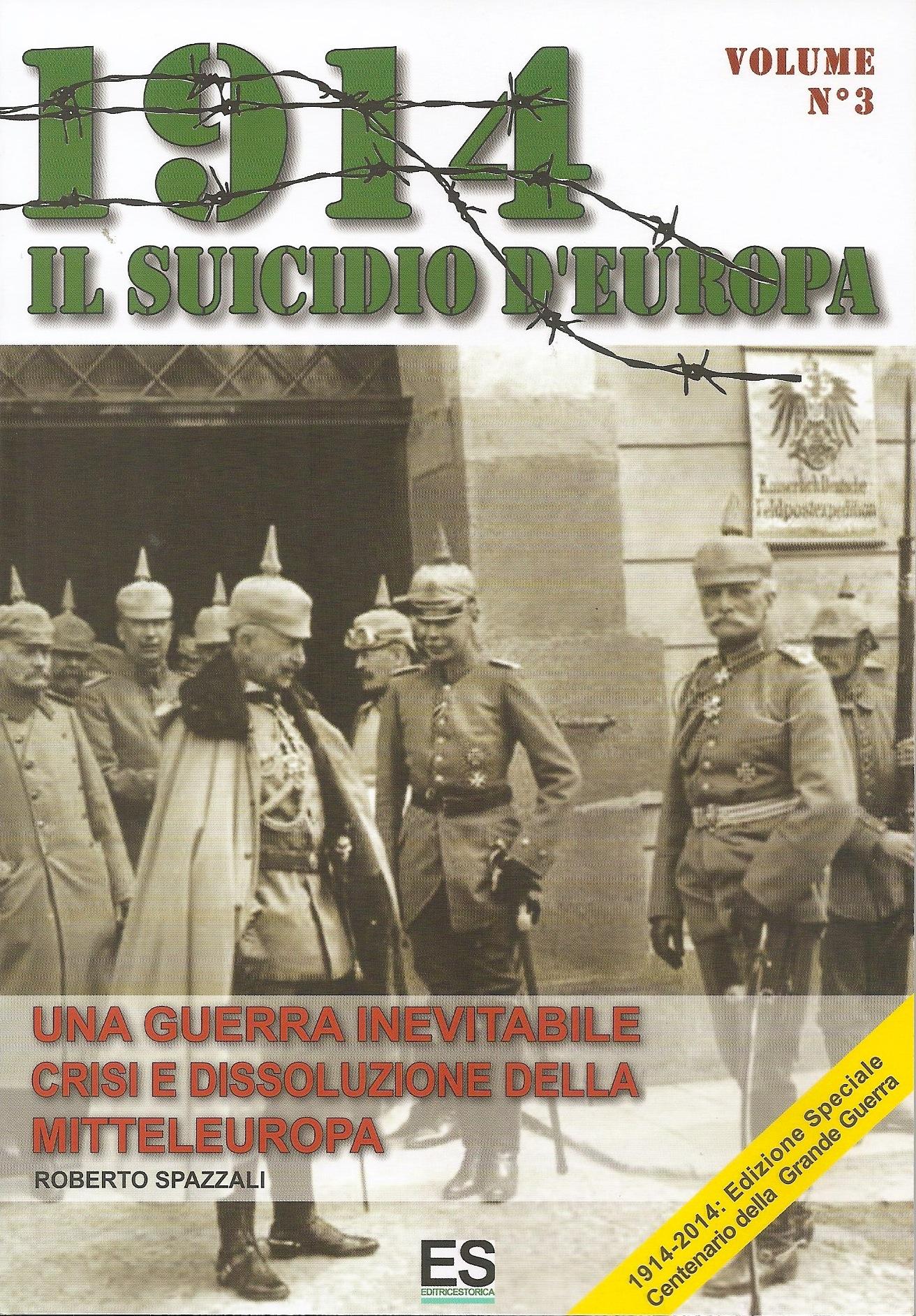 1914 Il suicidio d'Europa - Volume 3